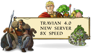 Travian News : T4 With 8x Speed